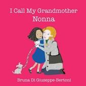 I Call My Grandmother Nonna