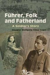 Furher, Folk and Fatherland