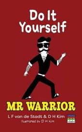 Do It Yourself (MR Warrior)