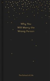 Why You Will Marry the Wrong Person