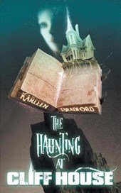 The Haunting at Cliff House