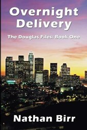 Overnight Delivery - The Douglas Files