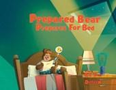 Prepared Bear Prepares for Bed