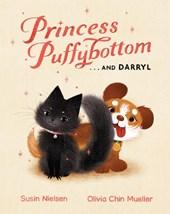 Nielsen, S: Princess Puffybottom... And Darryl
