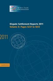 Dispute Settlement Reports 2011: Volume 10, Pages 5237-5612