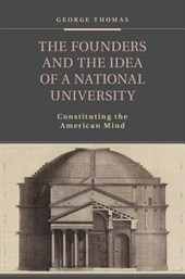 The Founders and the Idea of a National University