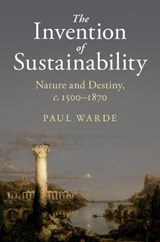 The Invention of Sustainability | Paul Warde |