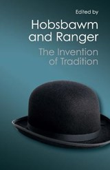 The Invention of Tradition | Hobsbawm, Eric ; Ranger, Terence |