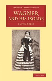 Wagner and his Isolde