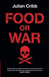 Food or War | Julian Cribb | 9781108712903