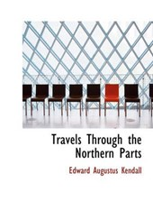 Travels Through the Northern Parts
