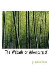 The Wabash or Adventuresof