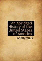 An Abridged History of the United States of America