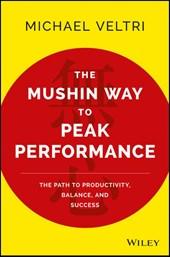 The Mushin Way to Peak Performance