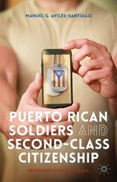 Puerto Rican Soldiers and Second-Class Citizenship