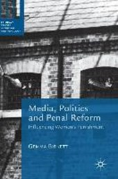 Media, Politics and Penal Reform