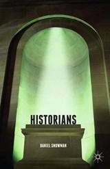 Historians | D. Snowman |