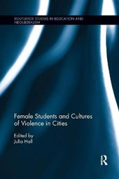 Female Students and Cultures of Violence in Cities