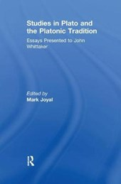 Studies in Plato and the Platonic Tradition