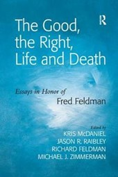 The Good, the Right, Life and Death