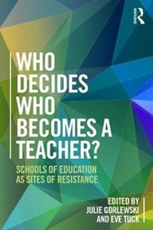 Who Decides Who Becomes a Teacher?