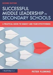 Successful Middle Leadership in Secondary Schools
