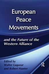 European Peace Movements and the Future of the Western Alliance