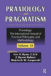 Praxiology and Pragmatism