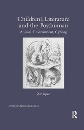 Children's Literature and the Posthuman