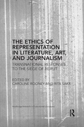 The Ethics of Representation in Literature, Art, and Journalism