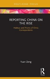 Reporting China on the Rise