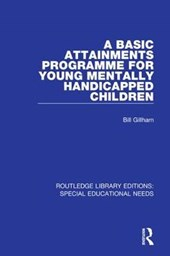 A Basic Attainments Programme for Young Mentally Handicapped Children