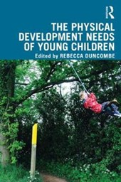 The Physical Development Needs of Young Children