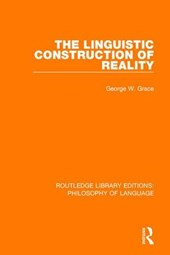 The Linguistic Construction of Reality