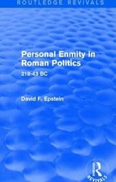 Personal Enmity in Roman Politics