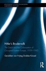 Hitler's Brudervolk | Von Frijtag Drabbe Kunzel, Geraldien (university of Utrecht, The Netherlands) |