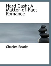 Hard Cash; A Matter-Of-Fact Romance