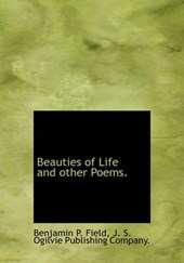 Beauties of Life and Other Poems.