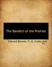 The Banditti of the Prairies