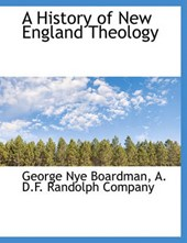 A History of New England Theology