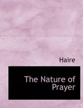 The Nature of Prayer