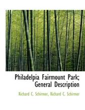 Philadelpia Fairmount Park; General Description