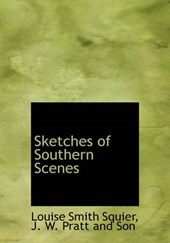 Sketches of Southern Scenes