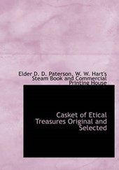 Casket of Etical Treasures Original and Selected