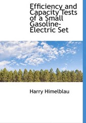 Efficiency and Capacity Tests of a Small Gasoline-Electric Set