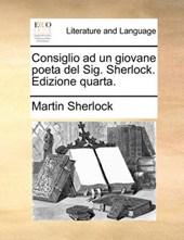 Consiglio Ad Un Giovane Poeta del Sig. Sherlock. Edizione Quarta.