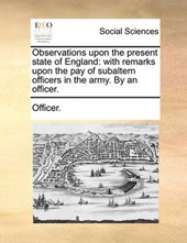 Observations Upon the Present State of England