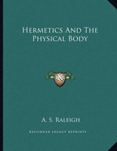Hermetics and the Physical Body