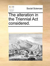 The Alteration in the Triennial ACT Considered.