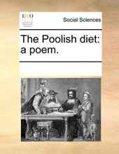The Poolish Diet